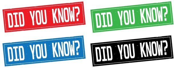 DID YOU KNOW  text, on rectangle stamp sign.