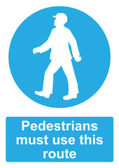 Blue Mandatory Sign isolated on a white background -  Pedestrians must use this route