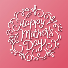Happy Mother's Day decorative greeting card. Hand drawn lettering design. Vector illustration.