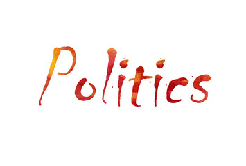 "The word ""Politics"" written in watercolor  over a white paper background"