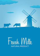 Poster Fresh Milk natural product. Rural landscape with mill and cows. Dawn in the village.