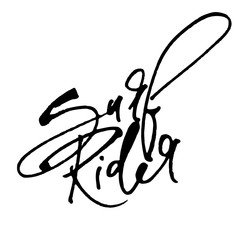 Surf Rider. Modern Calligraphy Hand Lettering for Serigraphy Print