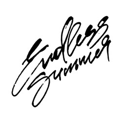 Endless Summer. Modern Calligraphy Hand Lettering for Serigraphy Print