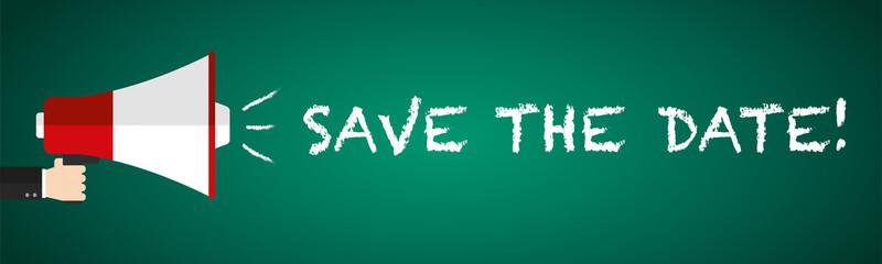 Save The Date! Megafon auf grüner Tafel - Flat Design