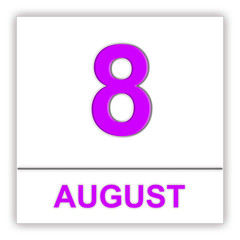 August 8. Day on the calendar