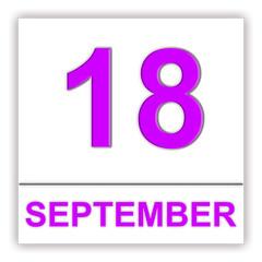 September 18. Day on the calendar.