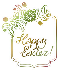 "Gradient filled holiday label with decorative flowers and artistic written greeting text ""Happy Easter!"". Design element for banners, labels, prints, posters, greeting cards, albums. Raster clip art."