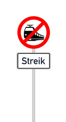 Verkehrszeichen Bahnübergang mit Zusatzzeichen und Text Streik