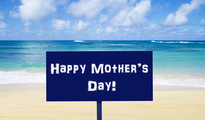 Wall Mural - Happy Mother's day background on the sandy beach