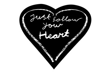 Lettering - Just Follow your Heart