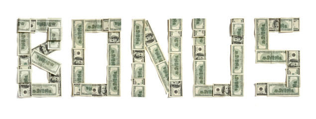 "Word ""BONUS"" made of dollars. Photography of money made word - on white background. Top view. High resolution product"
