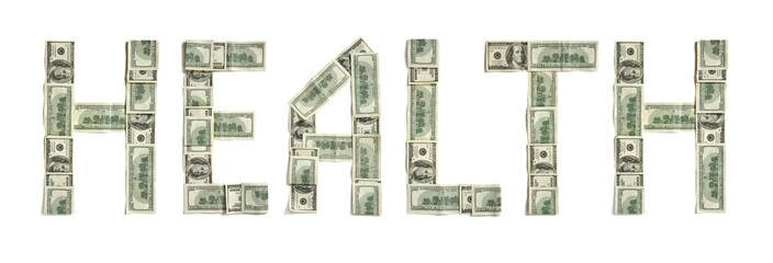 "Word ""HEALTH"" made of dollars. Photography of money made word - on white background. Top view. High resolution product"