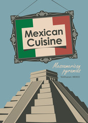vector banner for a restaurant Mexican cuisine with mexican flag and Mesoamerican pyramids