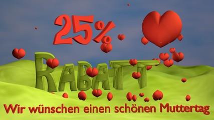 """3d Illustration zum Muttertag mit Herzen und dem Schriftzug 25% Rabatt sowie """"Wir wünschen einen schönen Muttertag""""."""