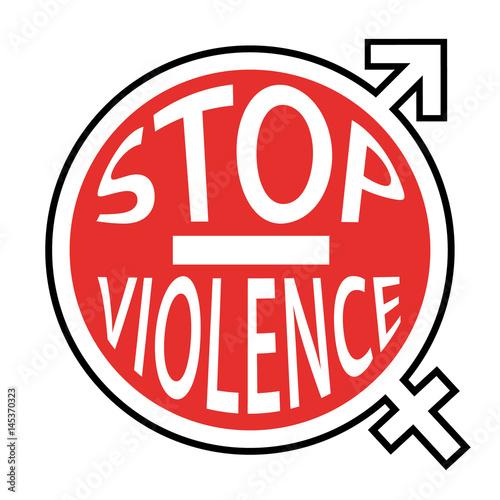 Stop la violence envers les hommes et les femmes - Panneau sens interdit ...