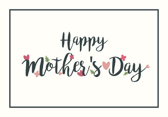 Happy Mother's Day Hand Drawing Vector Lettering design. Mother's Day Typographical Vintage style with Flower and leaves on background frame. Hand lettering, calligraphy, typography poster, banner.