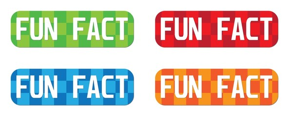 FUN FACT text, on rectangle, zig zag pattern stamp sign.