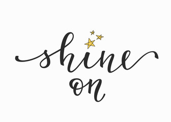 Shine on quote typography