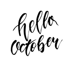 hello October - freehand ink hand drawn calligraphic design.