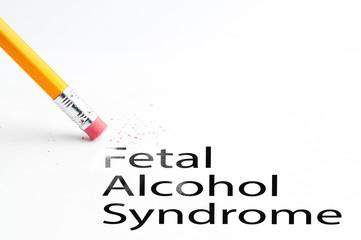 Closeup of pencil eraser and black fetal alcohol syndrome text. Fetal Alcohol Syndrome. Pencil with eraser.