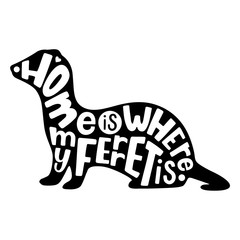 Ferret silhouette with hand lettering. Vector illustration