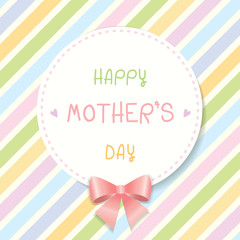 Happy mother's day card design with pastel colorful diagonal stripe background and pink ribbon.