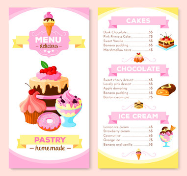 Pastry and homemade dessert cakes menu template. Vector price list for biscuits and cupcakes, chocolate muffins, cheesecake, tiramisu and brownie tortes, pudding or charlotte and ice cream