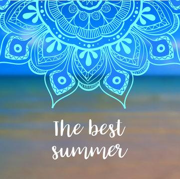 The best summer banner with mandala. Vector illustration