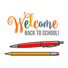 Welcome back to school poster, banner design with pen and pencil, vector illustration isolated on white background. Welcome back to school poster, design with ball point pen and graphite pencil