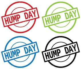 HUMP DAY text, on round simple stamp sign.
