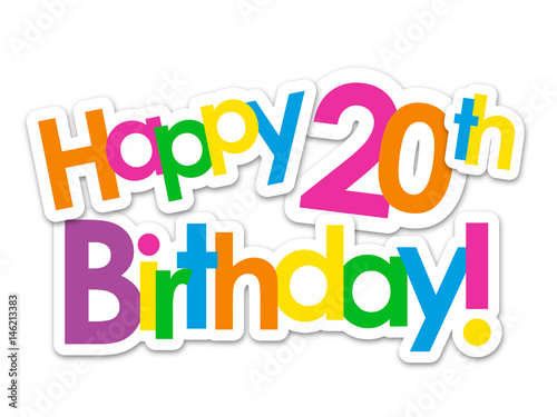 Happy 20th Birthday Card Stock Image And Royalty Free Vector Files