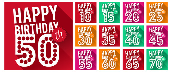 Set of Happy Birthday Symbols. 10th, 15th, 20th, 25th, 30th, 35th, 40th, 45th, 50th, 55th, 60th, 65th, 70th Birthday Collection. Eps10.