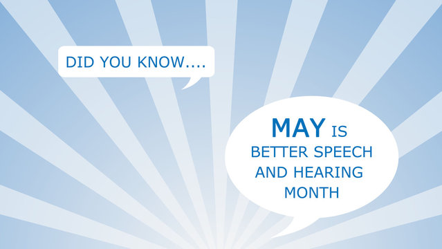 Speech Therapy/ Better Hearing and Speech Month