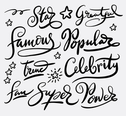 Famous star and popular hand written typography. Good use for logotype, symbol, cover label, product, brand, poster title or any graphic design you want. Easy to use or change color