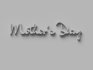 3D WORDS 'MOTHER'S DAY' ON PLAIN BACKGROUND