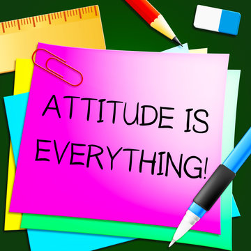 Attitude Is Everything Represents Happy Positive 3d Illustration