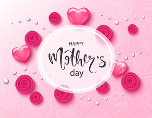 Happy mothers day background with beautiful roses,beads and hearts. Greeting card . Vector illustration template, banners. Wallpaper, flyers, invitation, posters, brochure.