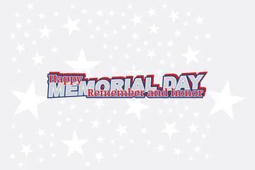 Happy memorial day. Font inscription with a congratulation. National American holiday event
