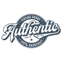 Authentic - Used Look T-Shirt Design