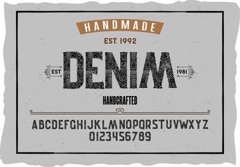 Font. Alphabet. Script. Typeface. Label.Denim typeface. For labels and different type designs
