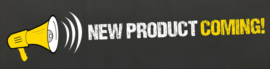 New Product Coming! / Megafon auf Tafel