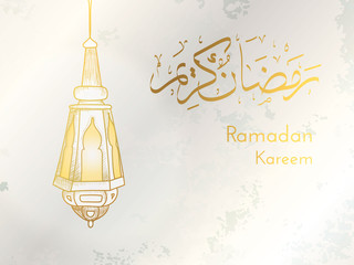 "Hand drawn Sketch of Ramadan Lantern with Arabic Islamic Calligraphy of text ""Ramadan Kareem"" against grunge paper background. Vector Illustration. Muslim greeting card."