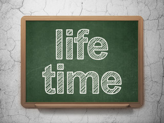 Time concept: Life Time on chalkboard background