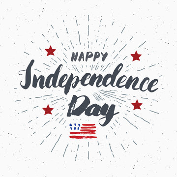 Happy Independence Day Vintage USA greeting card, United States of America celebration. Hand lettering, american holiday grunge textured retro design vector illustration.
