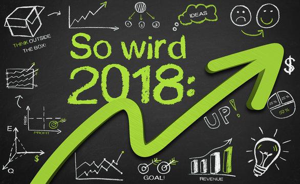 Aussicht auf 2018 - positive Entwicklung auf Kreidetafel mit Doodles illustriert
