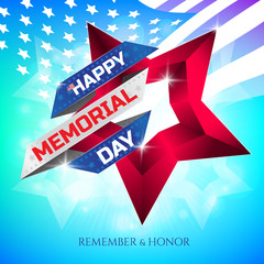 Happy Memorial Day greeting card or banner with national flag colors and stars on colorful background. Remember and honor. Can be used for design your website or print publications and other.