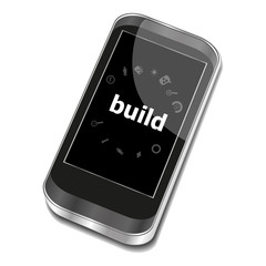 Text Build. Business concept . Smartphone with business web icon set on screen