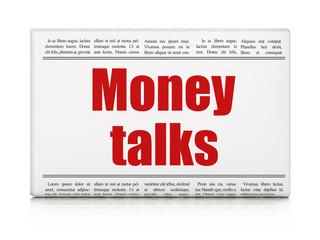 Finance concept: newspaper headline Money Talks
