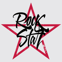 Rock star print for T-shirt, banner, billboard. Hand inscription on a black background.
