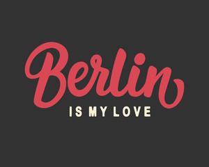 Berlin Is My Love
